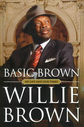 Basic Brown: My Life and Our Times