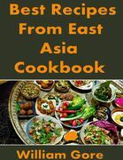 Best Recipes from East, Asia. Cookbook