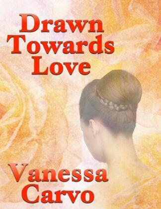 Drawn Towards Love