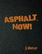 Asphalt, Now!