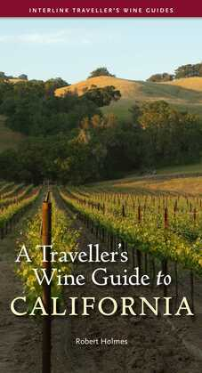 A Traveller's Wine Guide to California