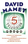 Five Television Plays (David Mamet)