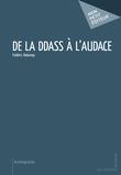 De la DDASS à l'audace