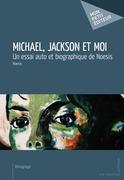 Michael, Jackson et moi