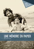 Une mémoire en papier