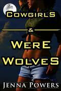 Cowgirls and Werewolves (Monster Gangbang Sex)