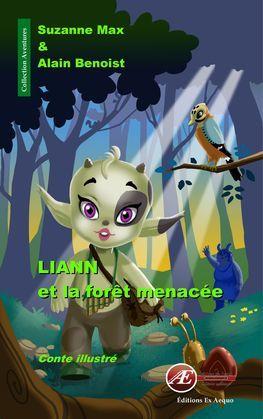 Liann et la forêt menacée