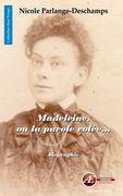 Madeleine, ou la parole volée