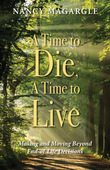 Time to Die, A Time to Live