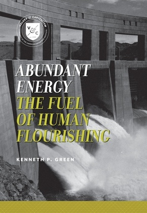 Abundant Energy: The Fuel of Human Flourishing