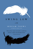 Swing Low: A Life