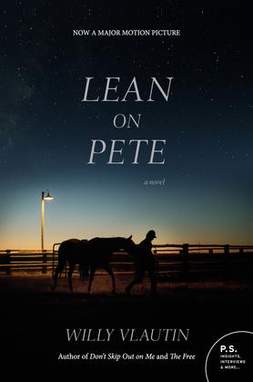 Lean on Pete: A Novel