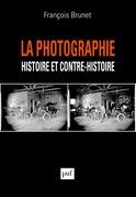 La photographie histoire et contre-histoire