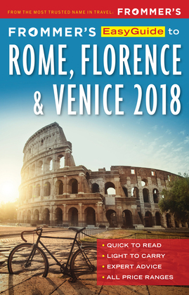 Frommer's EasyGuide to Rome, Florence and Venice 2018