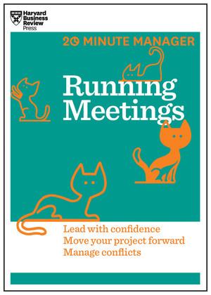 Running Meetings (HBR 20-Minute Manager Series)