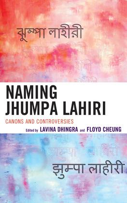 Naming Jhumpa Lahiri: Canons and Controversies