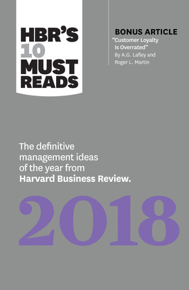 HBR's 10 Must Reads 2018