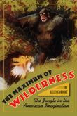 The Maximum of Wilderness