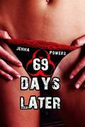 69 Days Later (Infected Gangbang Sex)