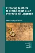 Preparing Teachers to Teach English as an International Language