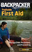 Backpacker Magazine's Trailside First Aid