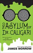 Asylum of Dr. Caligari, The