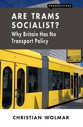 Are Trams Socialist?