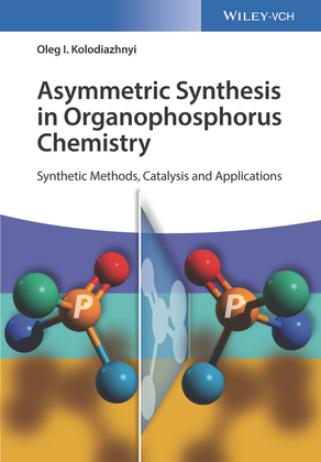 Asymmetric Synthesis in Organophosphorus Chemistry