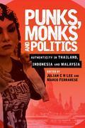 Punks, Monks and Politics