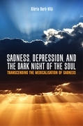 Sadness, Depression, and the Dark Night of the Soul