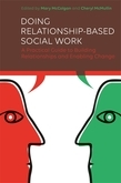 Doing Relationship-Based Social Work