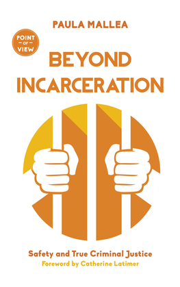 Beyond Incarceration