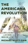 The Americana Revolution