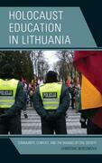Holocaust Education in Lithuania