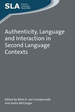 Authenticity, Language and Interaction in Second Language Contexts