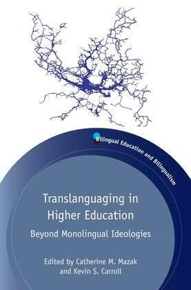 Translanguaging in Higher Education