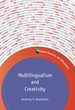 Multilingualism and Creativity