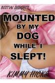 Mounted By My Dog While I Slept!