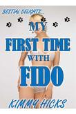 My First Time with Fido