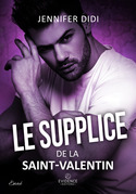 Le supplice de la Saint-Valentin