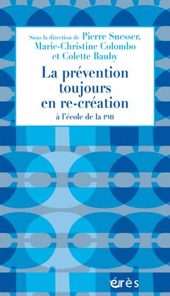 La prévention toujours en re-création