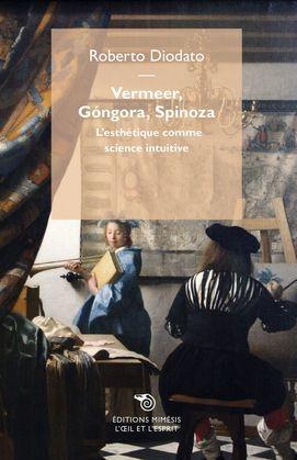 Vermeer, Góngora, Spinoza