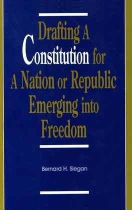 Drafting a Constitution for a Nation or Republic Emerging into Freedom