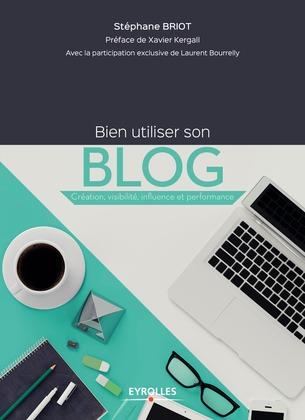 Bien utiliser son blog