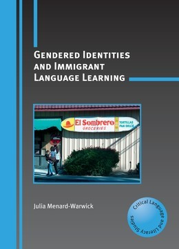 Gendered Identities and Immigrant Language Learning