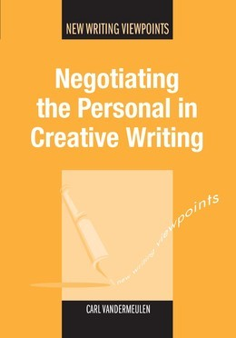 Negotiating the Personal in Creative Writing