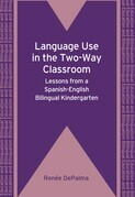 Language Use in the Two-Way Classroom