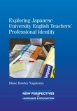Exploring Japanese University English Teachers'?? Professional Identity