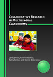 Collaborative Research in Multilingual Classrooms