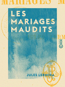 Les Mariages maudits